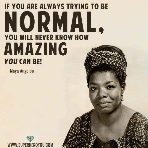 Don't be Normal, be Amazing